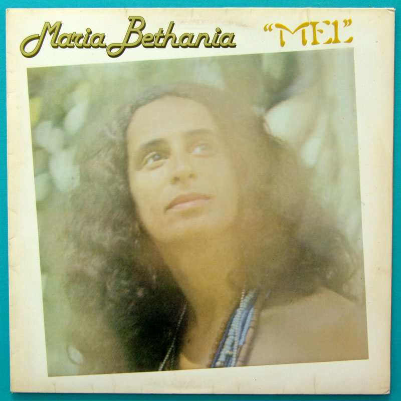 LP MARIA BETHANIA MEL 1979 MEIRELLES TULIO MOURAO BRAZIL