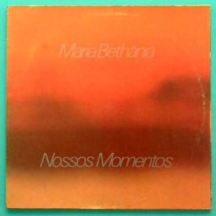 LP MARIA BETHANIA NOSSOS MOMENTOS 1982 BOSSA SAMBA BRAZIL