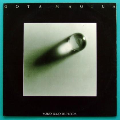 LP MARIO LUCIO DE FREITAS GOTA MAGICA 1981 JAZZ BOSSA OBSCURE CULT INDIE BRAZIL
