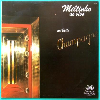 LP MILTINHO AO VIVO NA BOITE CHAMPAGNE 1985 SAMBA BRAZIL