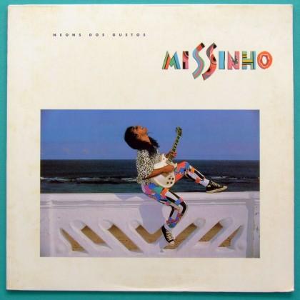 LP MISSINHO NEONS DOS GUETOS 1986 AXE BAHIA BOSSA BRAZIL