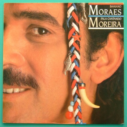 LP MORAES MOREIRA BAHIANO FALA CANTANDO 1988 BOSSA BRAZIL