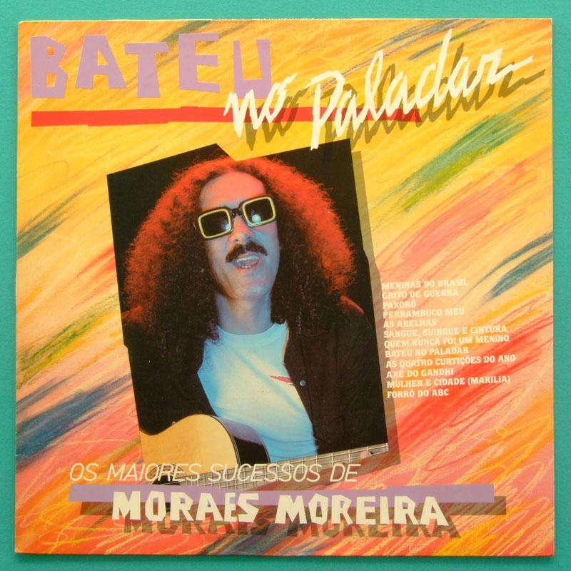 LP MORAES MOREIRA BATEU NO PALADAR 1984 PSYCH BOSSA BRAZIL