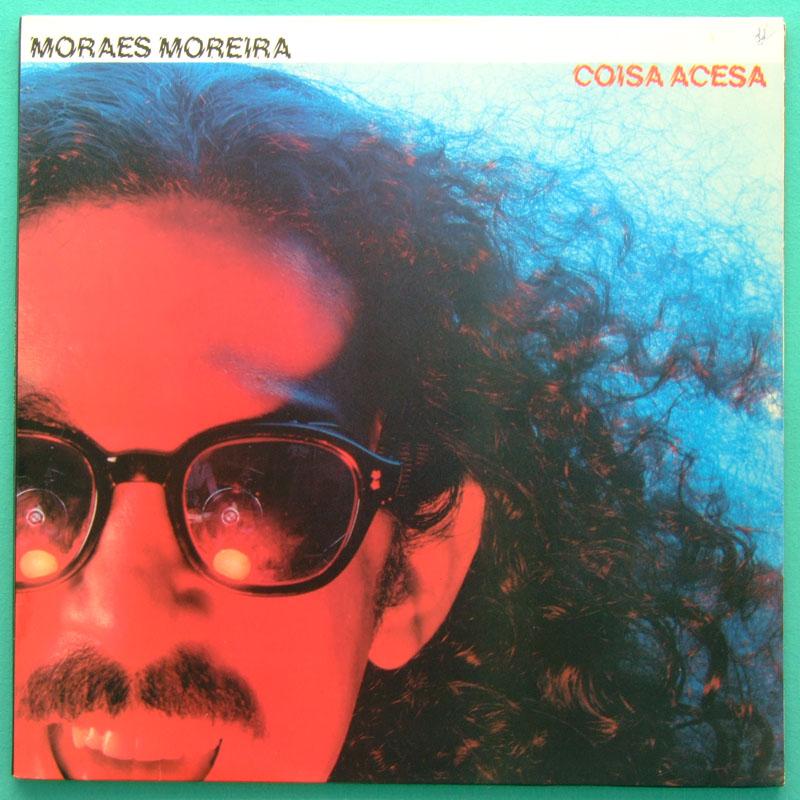 LP MORAES MOREIRA COISA ACESA 1982 PSYCH BOSSA NOVA SAMBA BAHIA FREVO BRAZIL