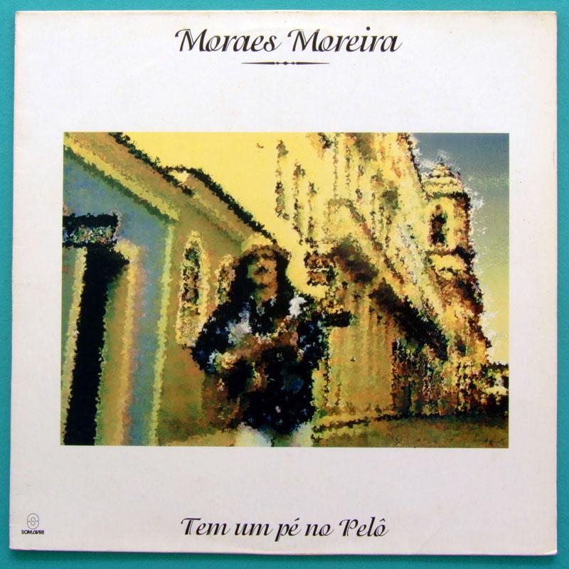 LP MORAES MOREIRA TEM UM PE NO PELO 1993 PSYCH BOSSA BAHIA FOLK BRAZIL