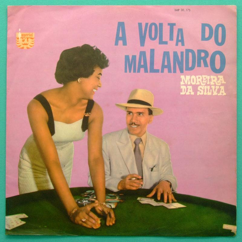 LP MOREIRA DA SILVA A VOLTA DO MALANDRO 1959 / 1970 SAMBA  BRAZIL