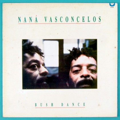 LP NANA VASCONCELOS BUSH DANCE - PERCUSSION AFRO BRAZIL