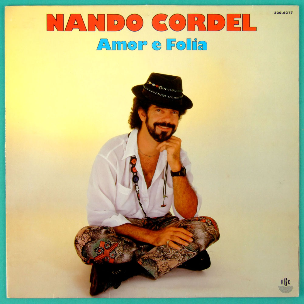LP NANDO CORDEL AMOR E FOLIA 1993 - NORTHEASTERN BRAZIL
