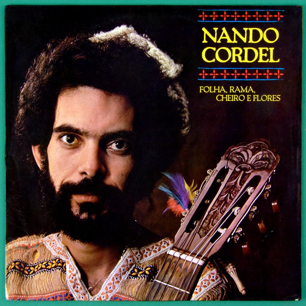 LP NANDO CORDEL FOLHA RAMA CHEIRO E FLORES FOLK  BRAZIL