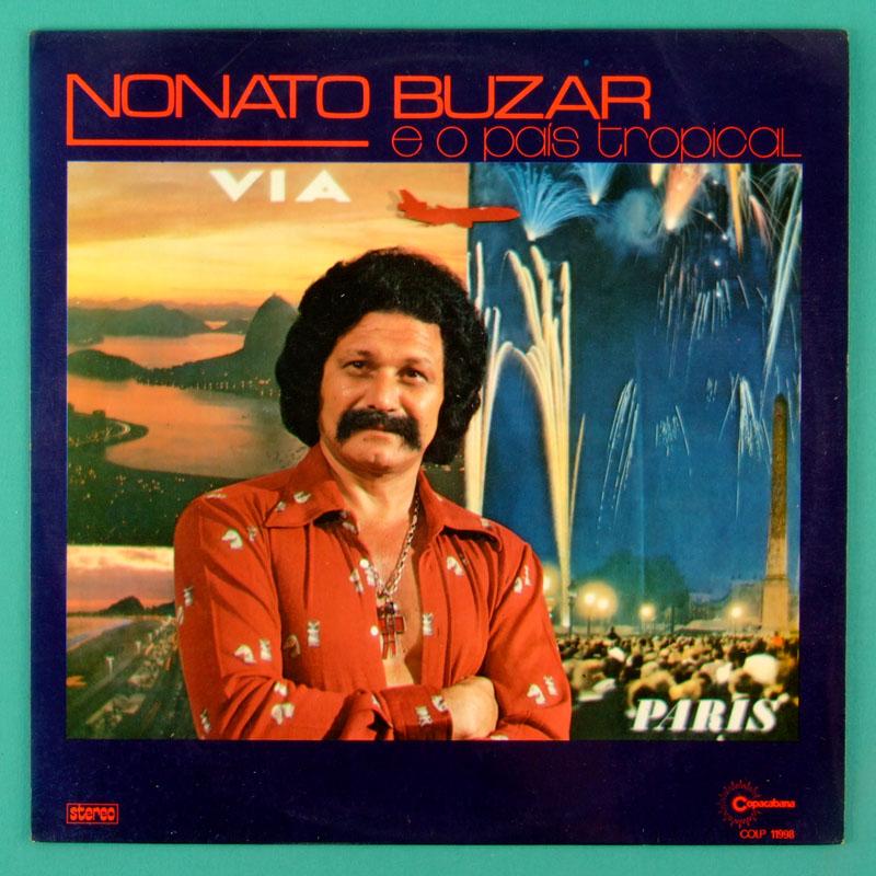 LP NONATO BUZAR E O PAIS TROPICAL 1975 SOUL GROOVE DJ BRAZIL