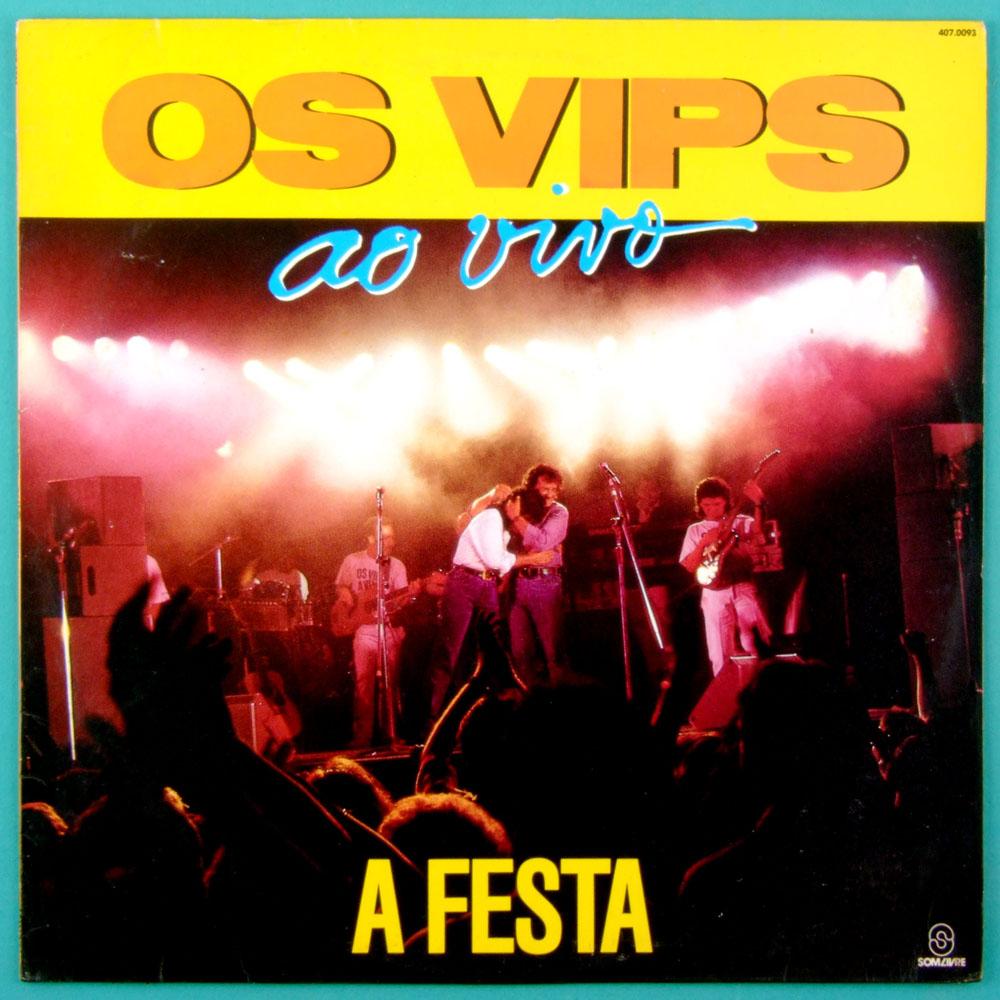 LP OS VIPS A FESTA 1990 - FOLK JOVEM GUARDA ROCK BRAZIL