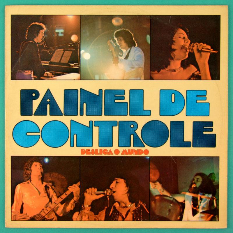 LP PAINEL DE CONTROLE DESLIGA O MUNDO 1978 SOUL FUNK BRAZIL