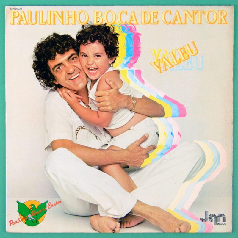 LP PAULINHO BOCA DE CANTOR VALEU 1981 NOVOS BAIANOS INDIE BRAZIL