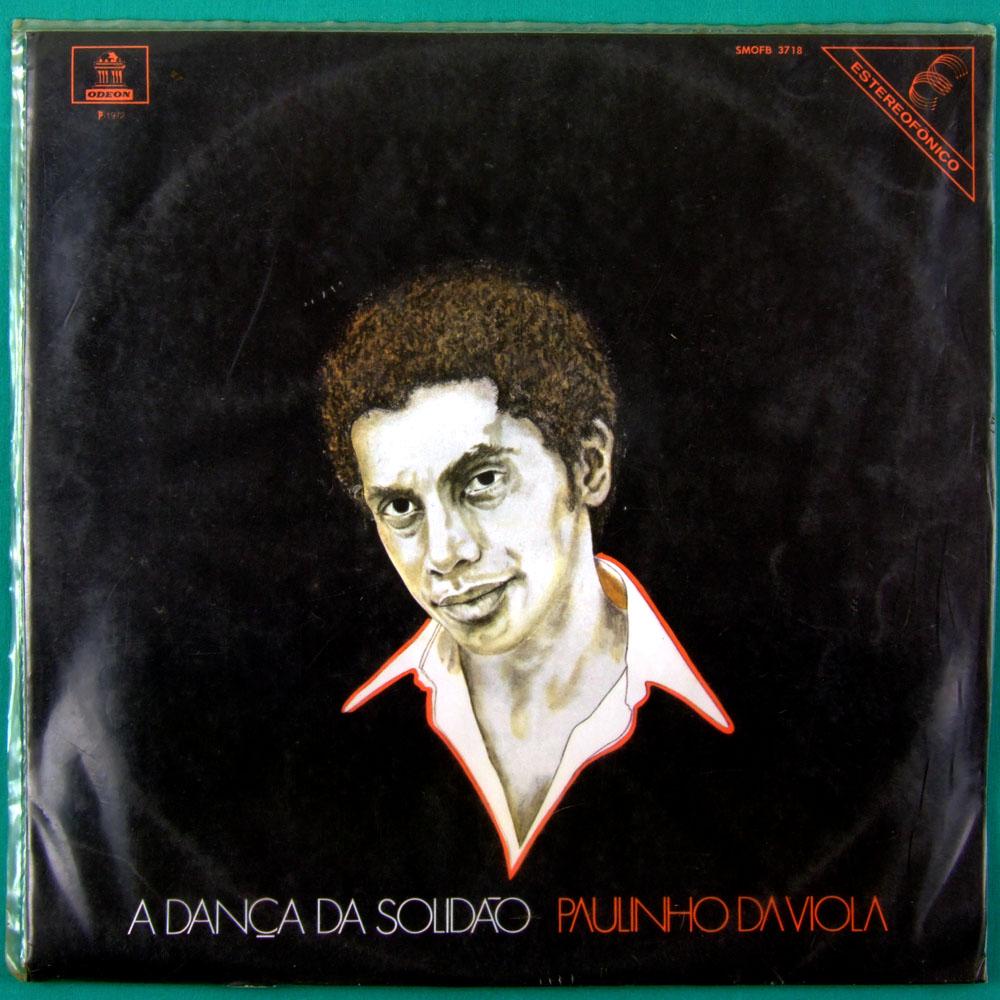 LP PAULINHO DA VIOLA A DANÇA DA SOLIDAO 1972 SAMBA BRAZIL