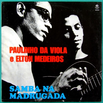 LP PAULINHO DA VIOLA & ELTON MEDEIROS 1968 / 1989 SAMBA BRAZIL