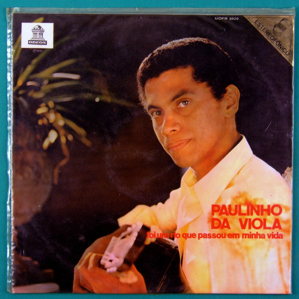 LP PAULINHO DA VIOLA FOI UM RIO QUE PASSOU 1970 SAMBA BRAZIL