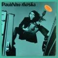 LP PAULINHO MOSKA VONTADE 1983 DEBUT FOLK GROOVE BRAZIL