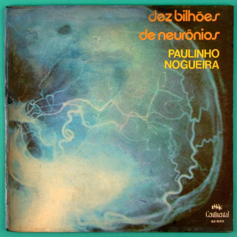 LP PAULINHO NOGUEIRA DEZ BILHOES 1972 ROGERIO DUPRAT FOLK BRAZIL