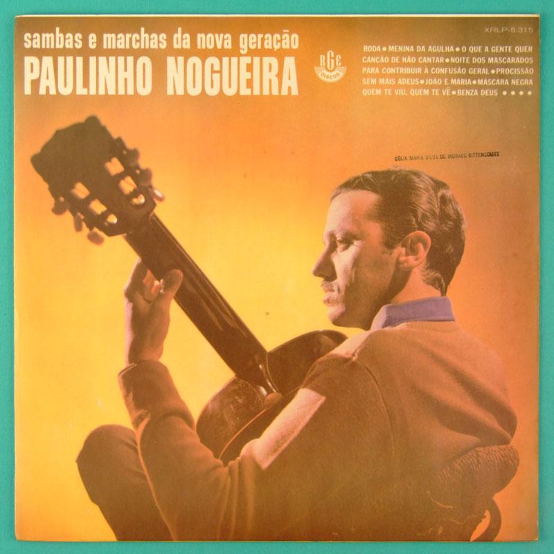 LP PAULINHO NOGUEIRA SAMBAS E MARCHAS DA NOVA GERAÇÃO 1967 BRAZIL