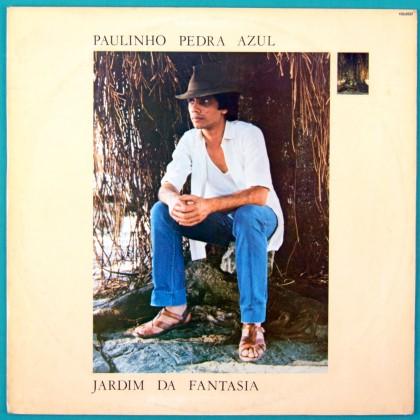 LP PAULINHO PEDRA AZUL JARDIM DA FANTASIA  SAMBA BRAZIL