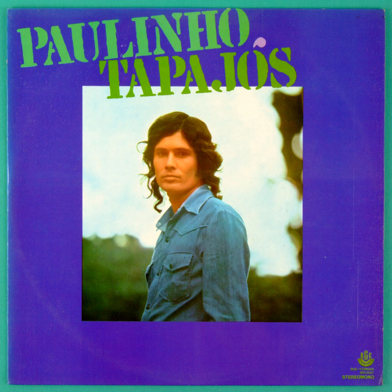 LP PAULINHO TAPAJOS 1974 ANTONIO ADOLFO MELLOW POP FOLK BRAZIL