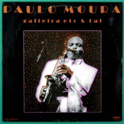 LP PAULO MOURA GAFIEIRA ETC & TAL 1986 BOSSA SAMBA BRAZIL