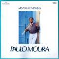 LP PAULO MOURA MISTURA E MANDA 1983 CHORO SAMBA JAZZ BRAZIL