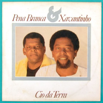 LP PENA BRANCA & XAVANTINHO CIO DA TERRA 1987 FOLK  BRAZIL