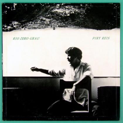 LP PIRY REIS PIRI RIO ZERO GRAU 1986 FOLK JAZZ BRAZIL