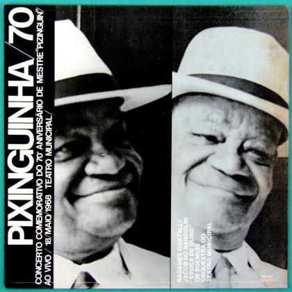 LP PIXINGUINHA 70 ANIVERSARIO1968 / 1977 SAMBA CHORO BRAZIL