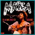 LP RAIMUNDO SODRE MASSA 1980 REGIONAL GROOVE FOLK BRAZIL