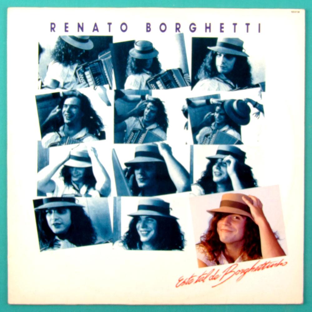 LP RENATO BORGHETTI ESTE TAL DE BORGHETTINHO 1988 BRAZIL