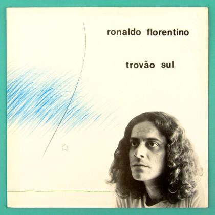 LP RONALDO FLORENTINO TROVÃO SUL 1986 FOLK PSYCH CULT OBSCURE BRAZIL