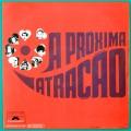 LP SOAP A PROXIMA ATRACAO 1970 2 EDICAO DUPRAT VEROCAI BOSSA BRAZIL