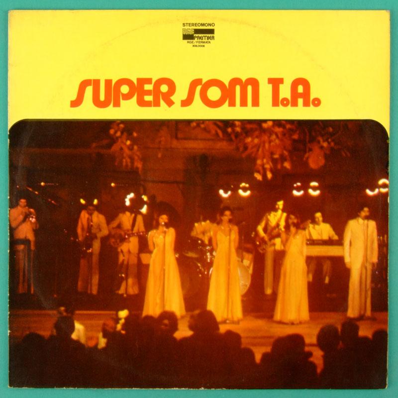 LP SUPER SOM T. A. TA 1974 *RARE* SAMBA BOSSA DANCE GROOVE SOUL FOLK FUNK BRAZIL