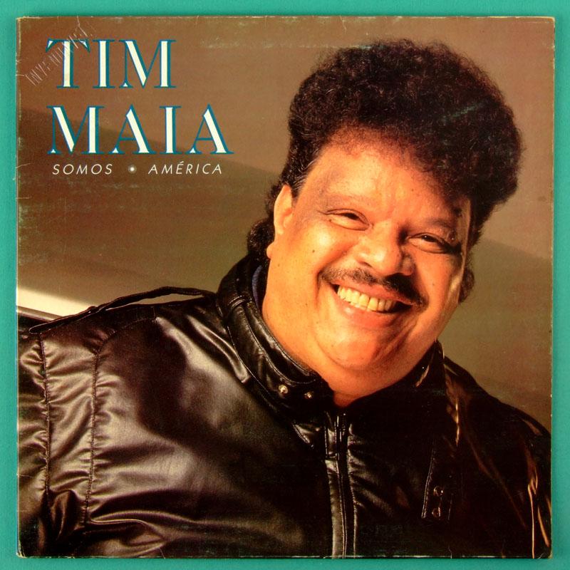 LP TIM MAIA SOMOS AMERICA SOUL GROOVE FUNK PSYCH BRAZIL