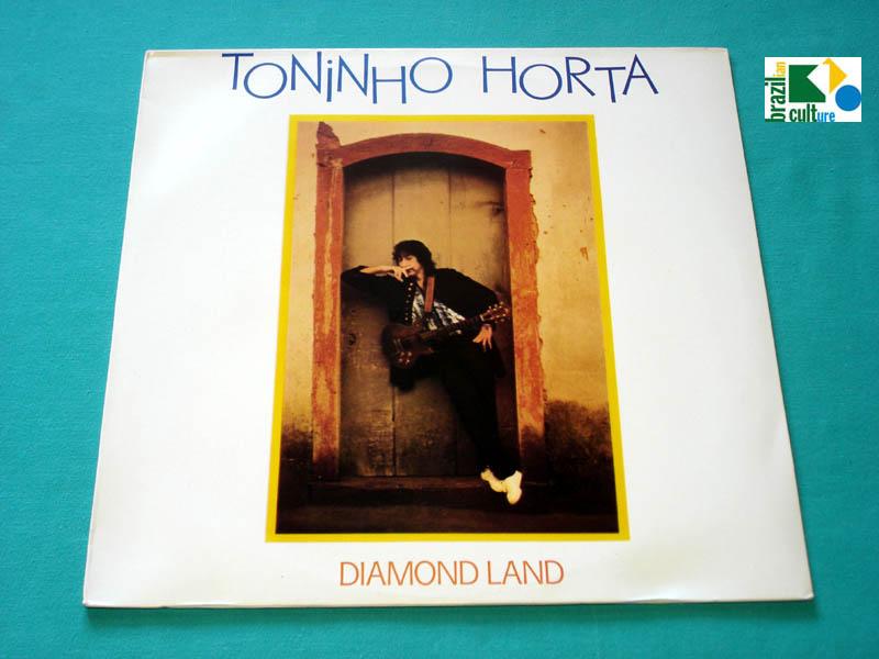 LP TONINHO HORTA DIAMOND LAND 1988 MINAS FOLK 1988 BOSSA NOVA FUSION JAZZ BRAZIL