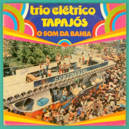 LP TRIO ELETRICO TAPAJOS O SOM DA BAHIA 1975 FREVO BRAZIL