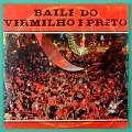 LP FLABANDA BAILE DO VERMELHO E PRETO FLAMENGO SOCCER FOOTBALL CARNIVAL BRAZIL