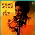 LP WILSON SIMONAL SE DEPENDESSE DE MIM 1972 BOSSA SOUL SAMBA GROOVE BRAZIL