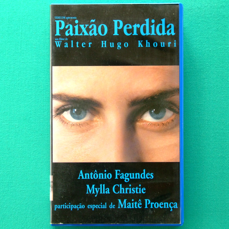 VHS WALTER HUGO KHOURI PAIXAO PERDIDA 2000 MAITE PROENCA ANTONIO FAGUNDES SEXY NUDE DRAMA BRAZIL
