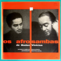 Os Afrosambas de Baden e Vinicius Baden Powell and Vinicius de Moraes