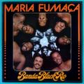 Banda Black Rio — Maria Fumaça