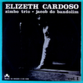 Elizeth Cardoso, Jacob do Bandolim & Zimbo Trio  — Ao Vivo 3 Albums: Vol 1, 2 & 3