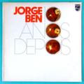 Jorge Ben — 10 Anos depois